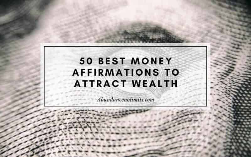 Best Money Affirmations To Attract Wealth