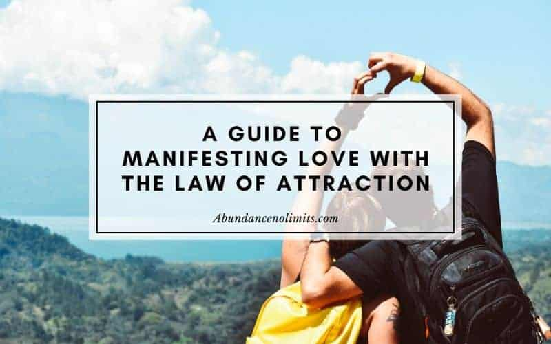 manifesting love with the Law of Attraction