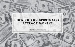 How Do You Attract Money