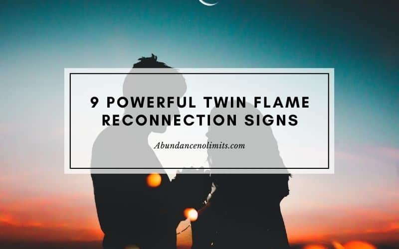 9 Powerful Twin Flame Reconnection Signs