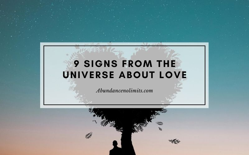 9 Signs from The Universe About Love