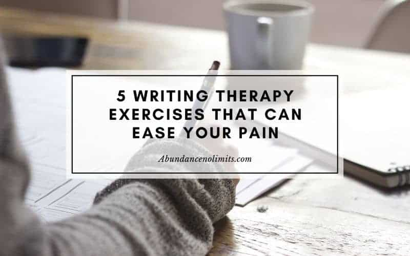 Writing Therapy Exercises That Can Ease Your Pain
