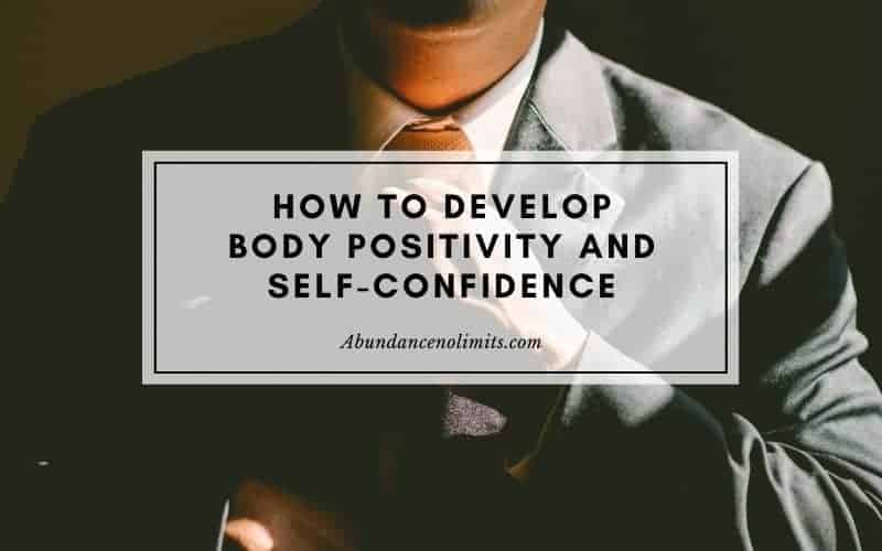 How to Develop Body Positivity and Self-confidence