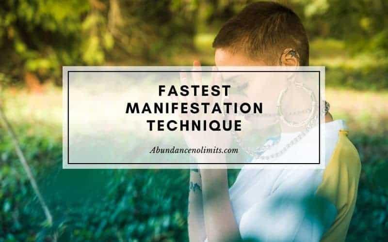 Fastest Manifestation Technique