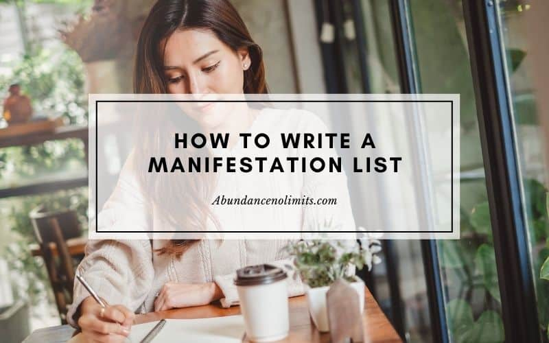 How to Write a Manifestation List?