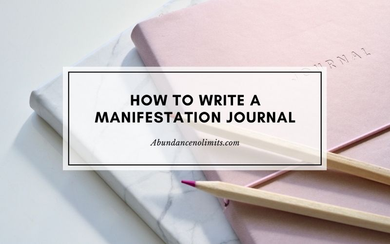 how to write a manifestation journal