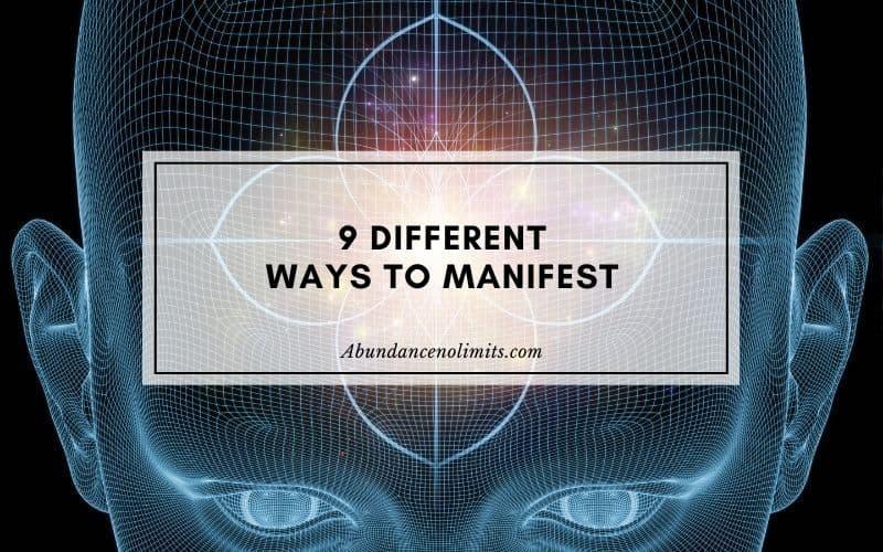 Different Ways to Manifest