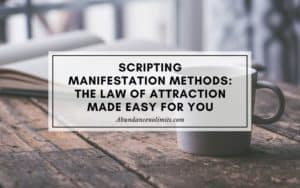 Scripting Manifestation Methods