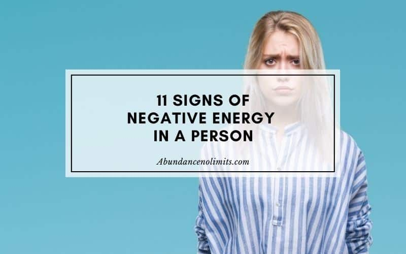 Signs of Negative Energy in a Person