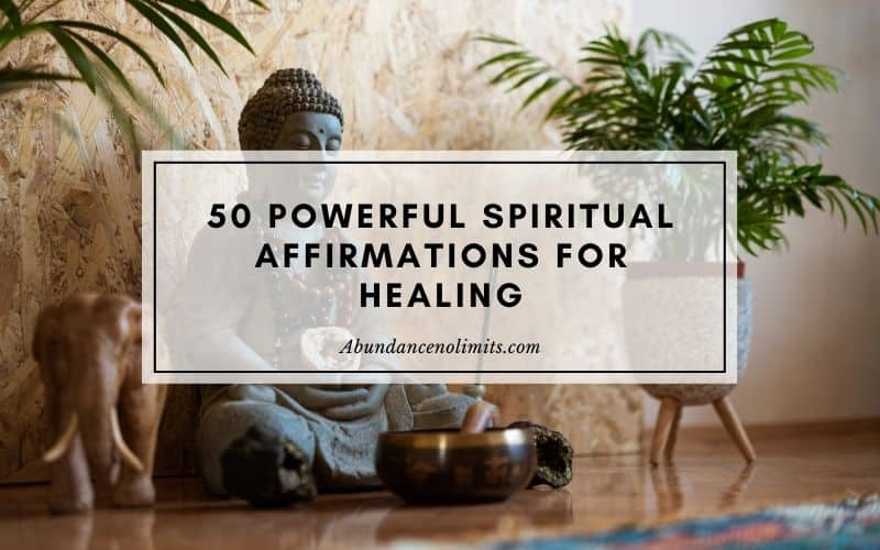 Spiritual Affirmations for Healing