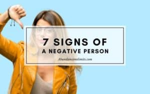 7 Signs of a Negative Person