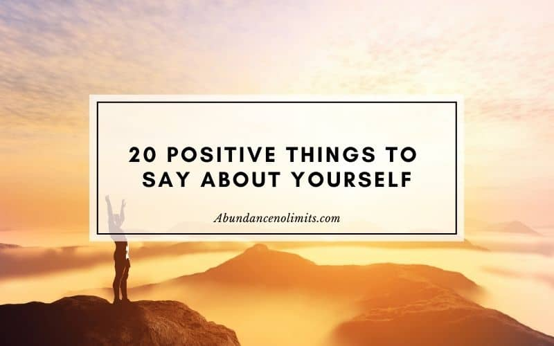Positive Things to Say About Yourself