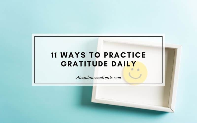 11 Ways to Practice Gratitude Daily