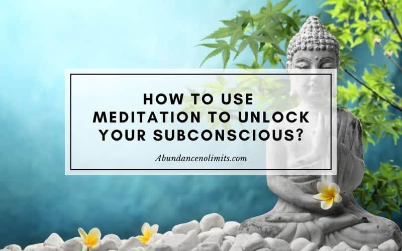 Subconscious Meditation