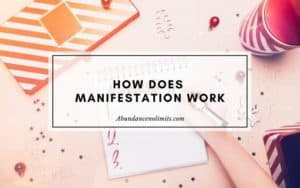How Does Manifestation Work?