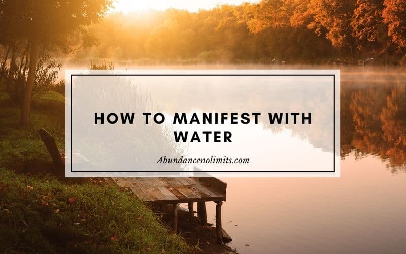 how to manifest with water