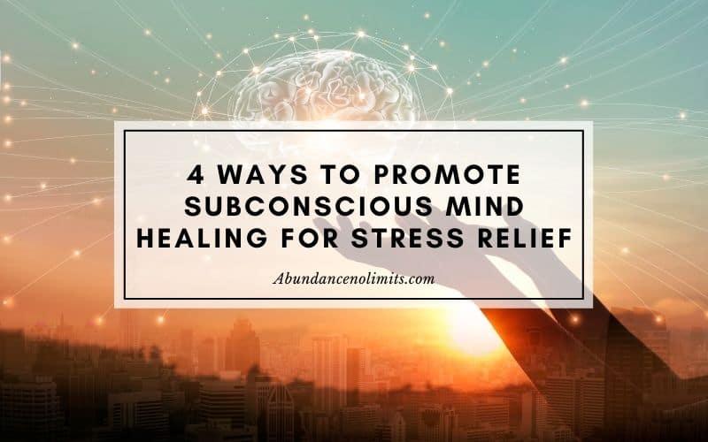 subconscious mind healing