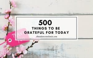500 Things to be Grateful for Today