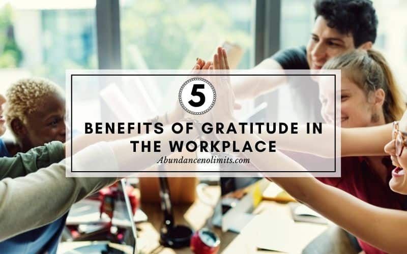 Benefits of Gratitude in the Workplace