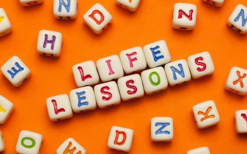 Life lessons that you feel thankful for