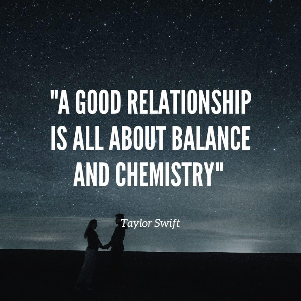 chemistry in the relationship quote