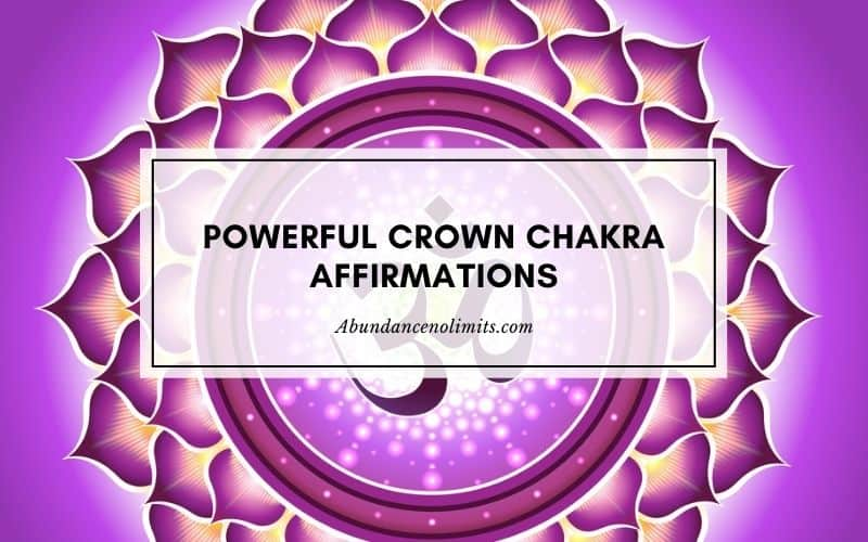 powerful crown chakra affirmations