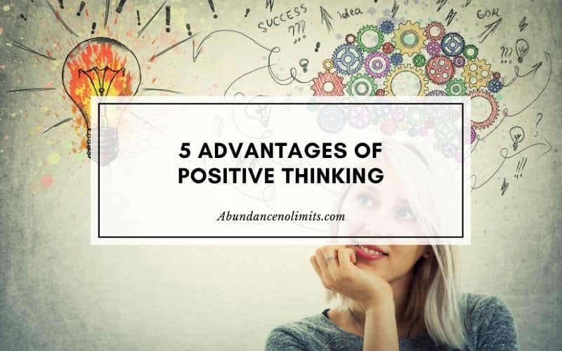 5 advantages of positive thinking