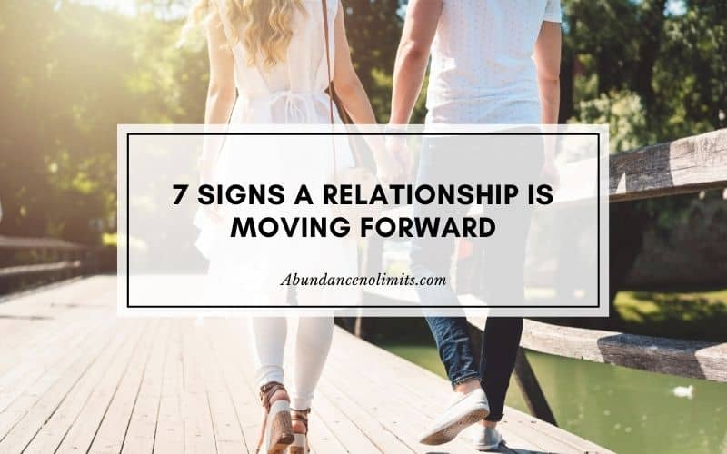 7 signs a relationship is moving forward