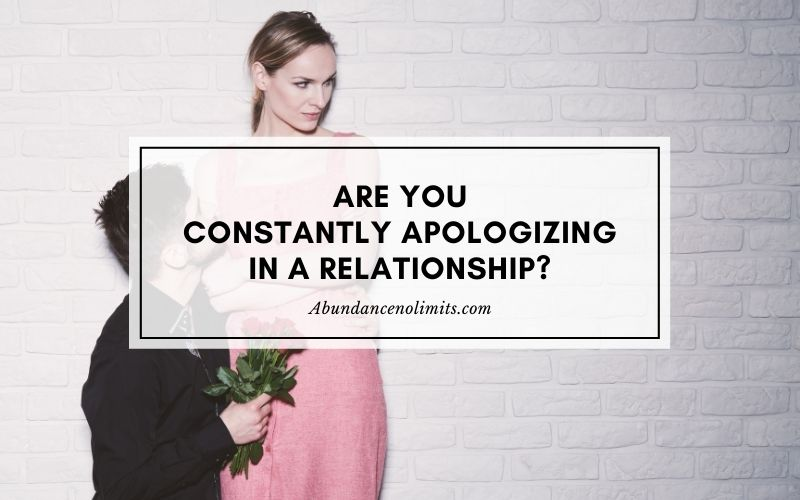Constantly Apologizing in a Relationship