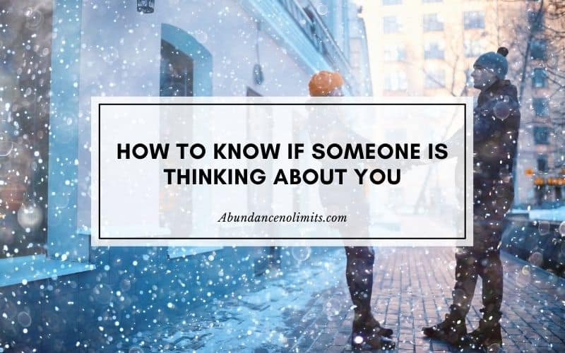 How to Know If Someone Thinks About You