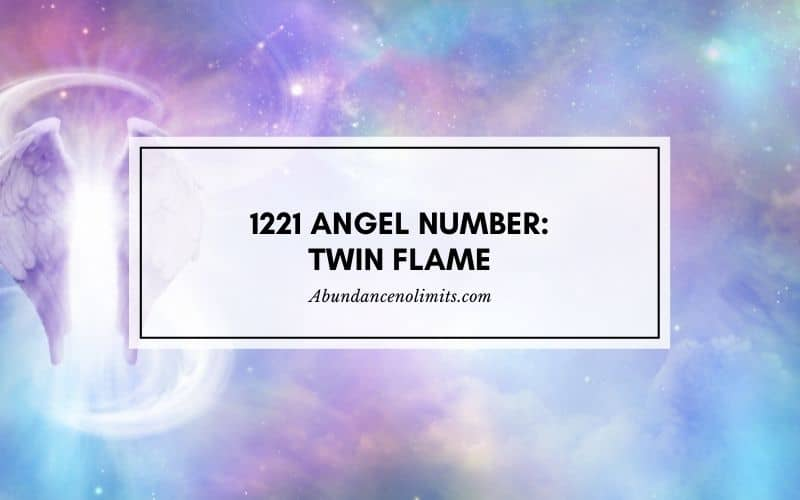 1221 Angel Number: Twin Flame