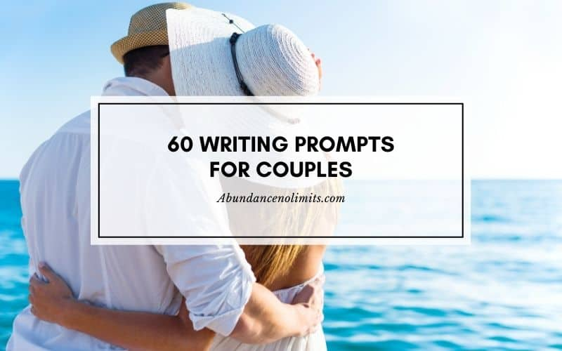 60 writing prompts for couples