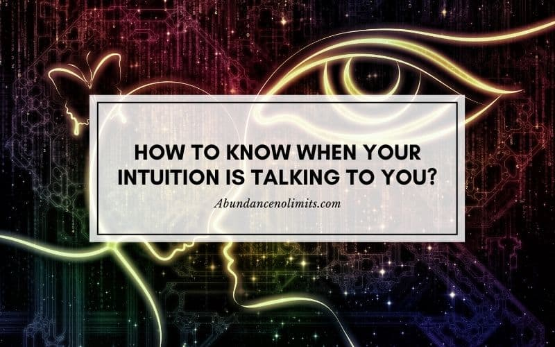 How to Know When Your Intuition is Talking to You