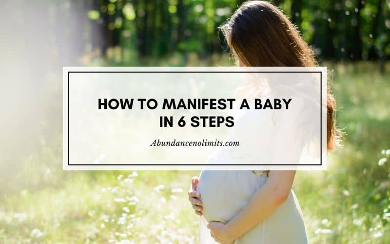How to Manifest a Baby