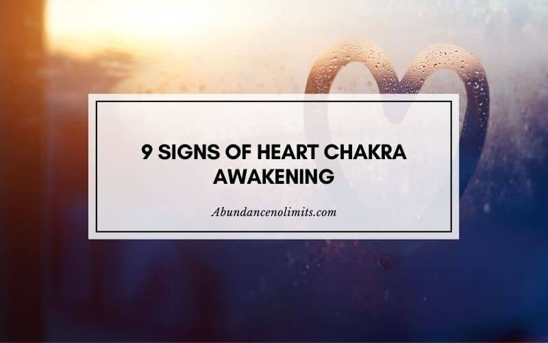 Signs of Heart Chakra Awakening