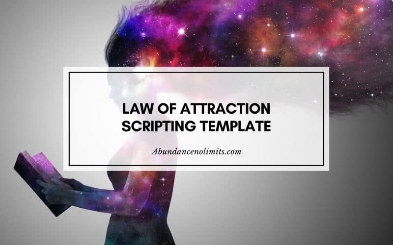 law of attraction scripting template