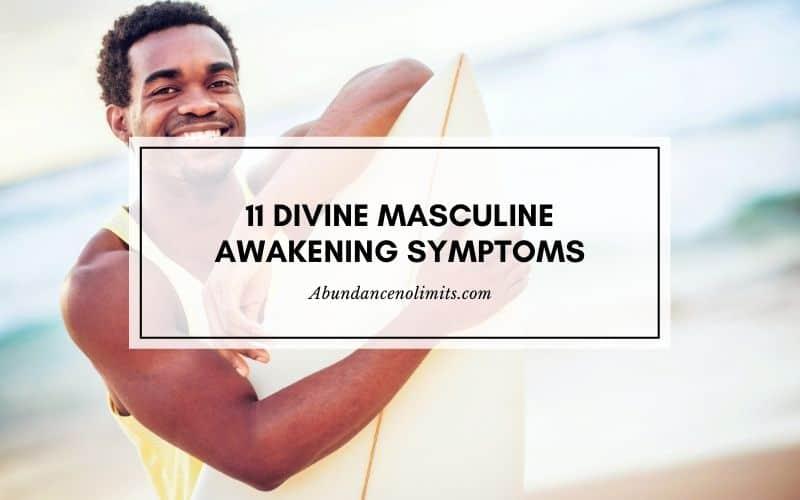 Divine Masculine Awakening Symptoms