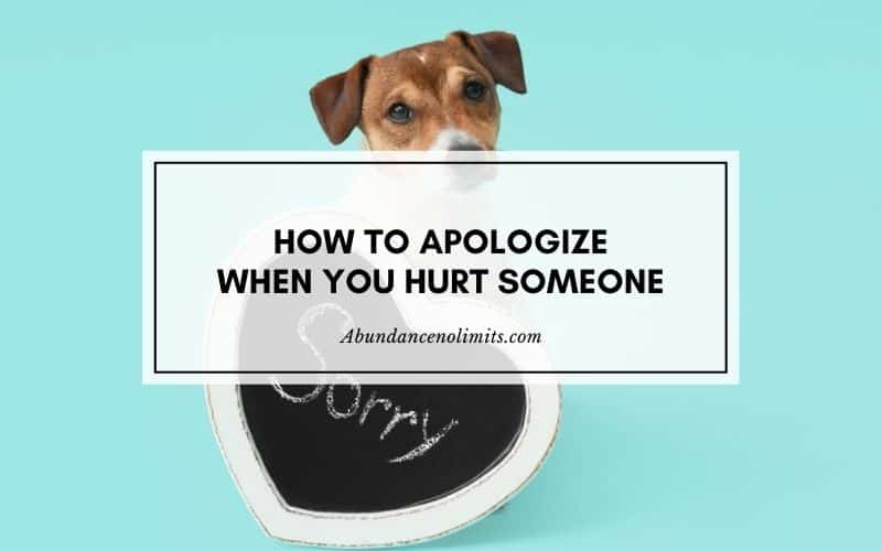 How to Apologize When You Hurt Someone?