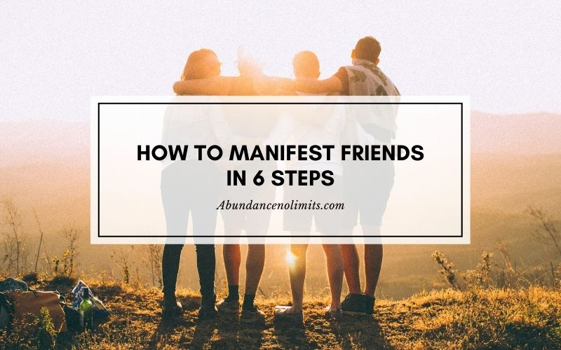 How to Manifest Friends