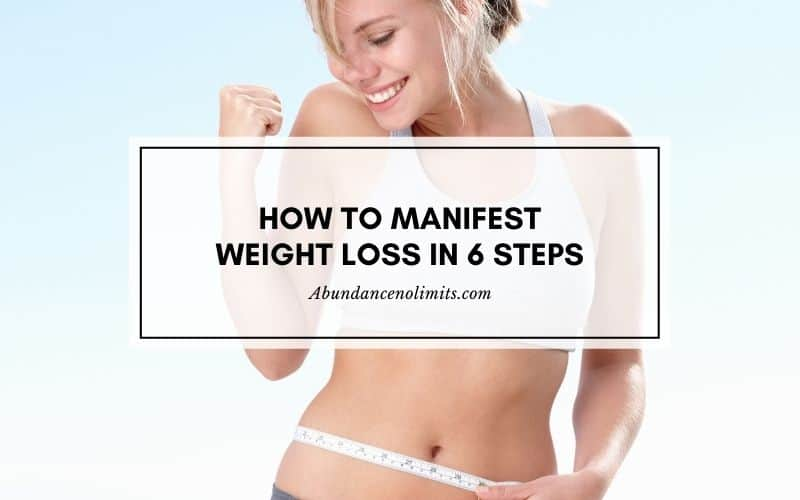 How to Manifest Weight Loss