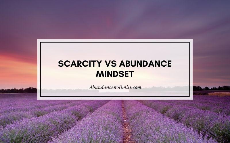 Scarcity vs Abundance Mindset