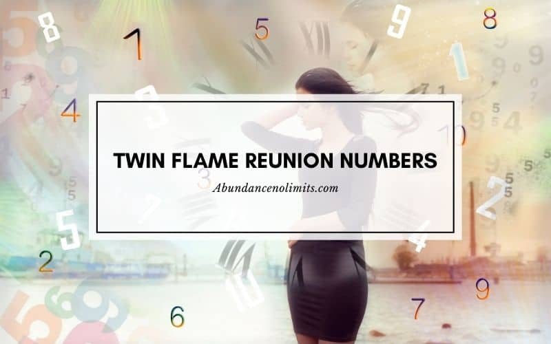 Twin Flame Reunion Numbers