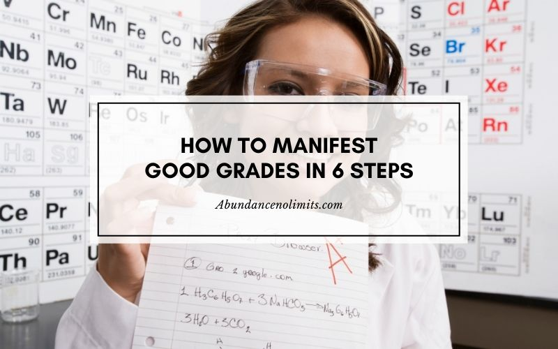 how to manifest good grades