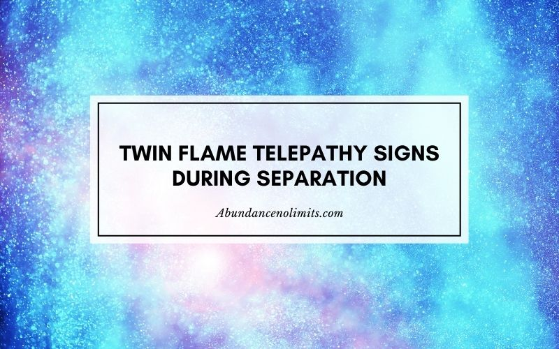 twin flame telepathy signs during separation